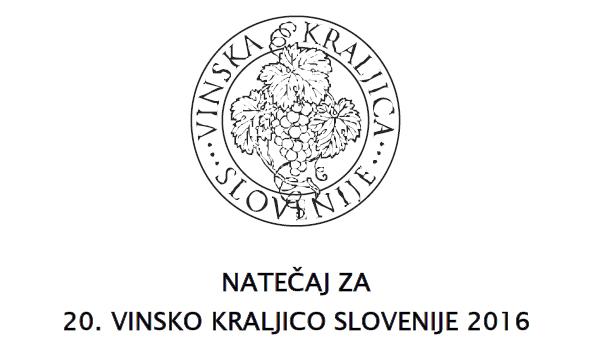 Natečaj za izbor 20. vinske kraljice Slovenije 2016