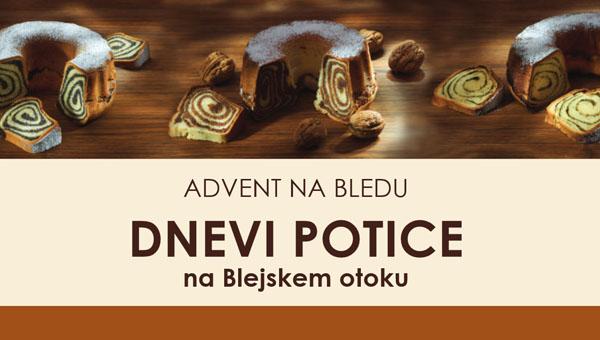 Dnevi potice – Advent na Blejskem otoku