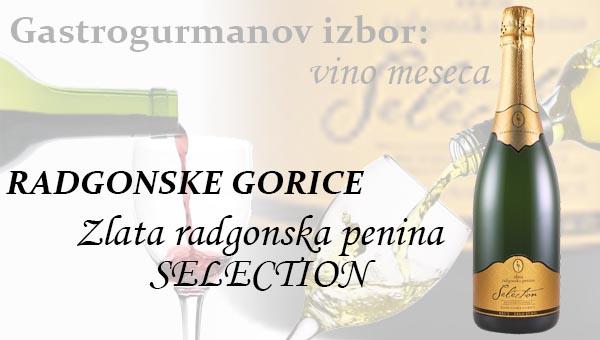 Gastrogurmanov izbor za vino meseca: Zlata radgonska penina Selection 2012