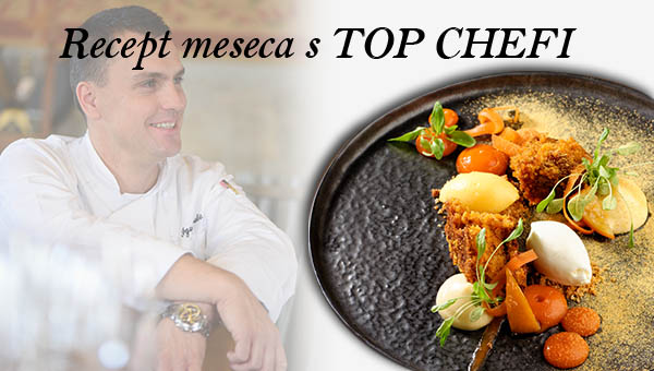 Recept meseca s TOP CHEFI – Igor Jagodic – Restavracija Strelec
