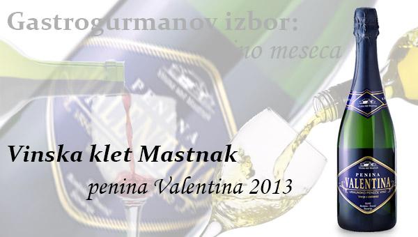 Gastrogurmanov izbor za vino meseca: penina Valentina – Vinska klet Mastnak