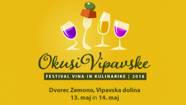 FESTIVAL OKUSI VIPAVSKE 2018