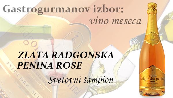 Gastrogurmanov izbor za vino meseca: Zlata radgonska penina rose ( svetovni šampion )