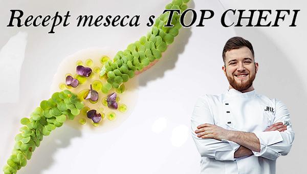 Recept meseca s TOP CHEFI – Luka Gmajner