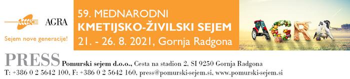 AGRA, 59. Mednarodni kmetijsko-živilski sejem Gornja Radgona, 21. – 26. avgust 2021